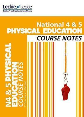 National 4/5 Physical Education Course Notes (Course Notes), Leckie and Leckie,