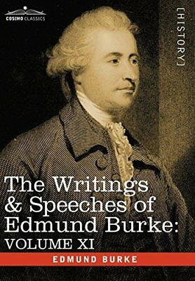 The Writings & Speeches of Edmund Burke: Volume XI - Speeches in the Impeachment