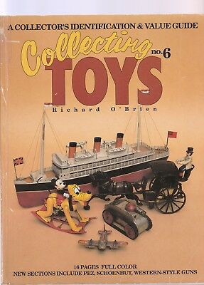 Collecting Toys No.6 Identification & Value Guide, O'brien-1993