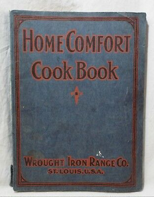 Old Antique 1921 HOME COMFORT COOKBOOK Advertising WROUGHT IRON RANGE CO.