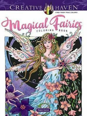 NEW Magical Fairies Coloring Book : Creative Haven  By Marjorie Sarnat Paperback
