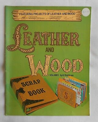 Leather and Wood vol 1 by Al Stohlman  with patterns 1972