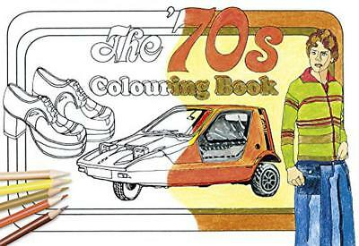 The '70s Colouring Book (Colouring Books) by The History Press, NEW Book, (Paper