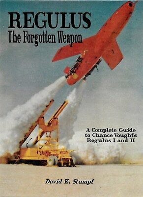 REGULUS: The Forgotten Weapon; 1996 Book by David K. Stumpf; Rare