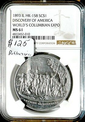 1893 So Called $ # 158 NGC MS-61 Discocery Of America Columbus, No Reserve!