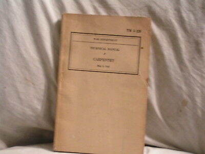 1943 W W 2  Tec Manual For Carpentry