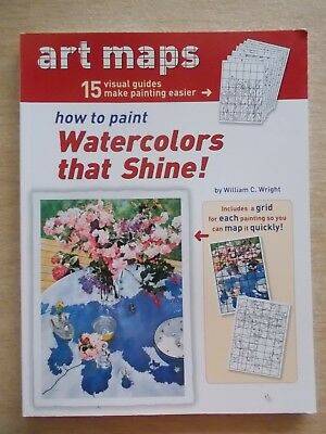 Art Maps~How To Paint Watercolours That Shine!~96pp P/B~2004
