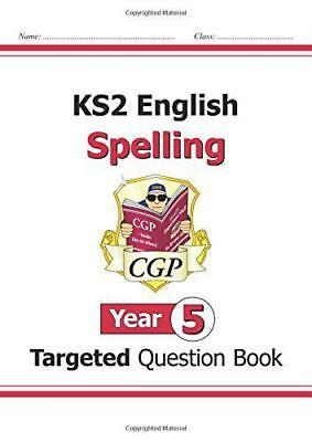 KS2 English Targeted Question Book: Spelling - Year 5 by CGP Books, NEW Book, FR