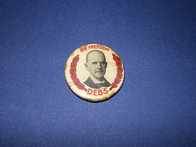 Socialist Eugene Debs For President Campaign Button
