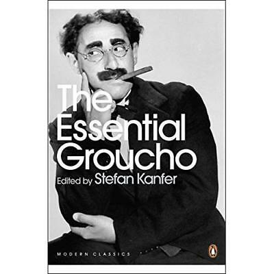 The Essential Groucho: Writings by, for and About Grouc - Paperback NEW Kanfer,