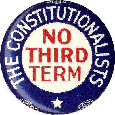 1940 Anti Franklin Roosevelt THE CONSTITUTIONALISTS No Third Term Button (1879)