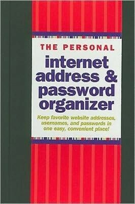 The Personal Internet Address & Password Log Book (Password Organ...