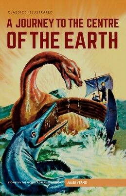 Journey to the Centre of the Earth, A (Classics Illustrated) (Har...
