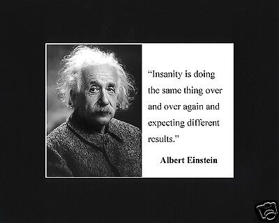 "Albert Einstein "" insanity"" Famous Quote Black Matted Photo Picture"