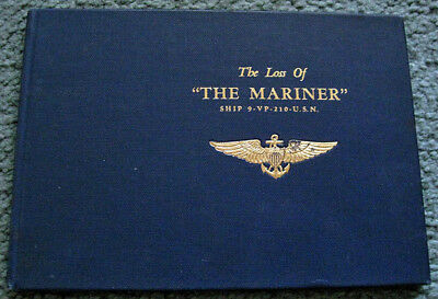 The Loss of THE MARINER PBM 3 NO 9-VP 210 USN 1943 Tribute to the Families
