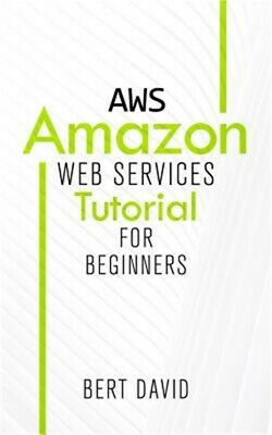 Aws: Amazon Web Services Tutorial for Beginners (Paperback or Softback)