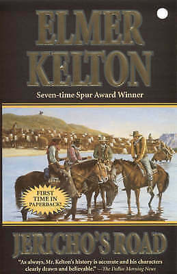 Kelton, Elmer, Jericho's Road (Texas Rangers), Very Good Book