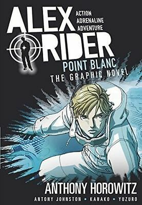 Point Blanc Graphic Novel (Alex Rider), Johnston, Antony,Horowitz, Anthony, Very