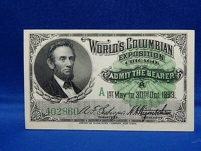 1893 World's Columbian Exposition Chicago Abraham Lincoln Admission Ticket