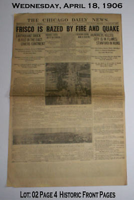 Lot #2 April. 18, 1906 Frisco Fire and Quake- 3 Different Historic Front Pages
