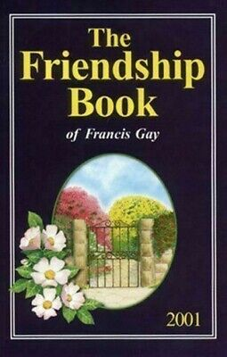 The Friendship Book: 2001