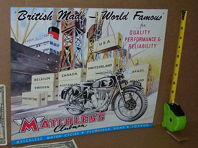 MATCHLESS Motorcycle OLD SIGN DATED1993 This Make of Bike was on AMERICAN PICKER
