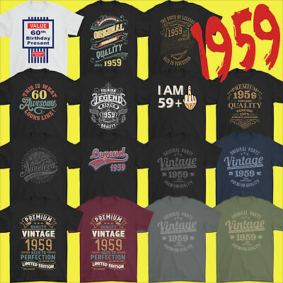 Mens Funny 60th Milestone Birthday T-Shirt 60 Year Old Gift Idea Present 1959