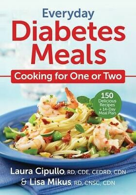 NEW Everyday Diabetes Meals By Cipullo / Mikus Paperback Free Shipping