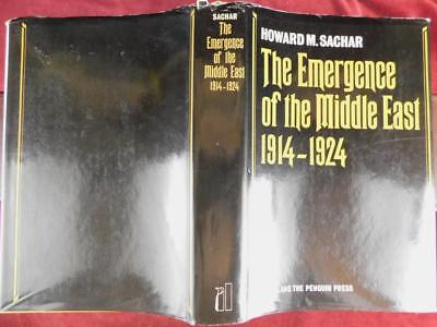 HOWARD SACHAR: the EMERGENCE of the MIDDLE EAST 1914-1924/MAPS/SCARCE 1969 1st