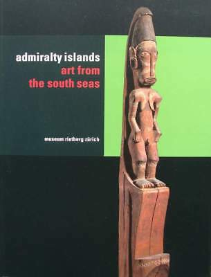 Book : Admiralty Islands - Art from the South Seas
