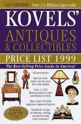 Kovels' Antiques & Collectibles Price List 1999 : The Best Selling Price Guide