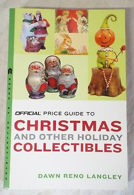 CHRISTMAS & OTHER HOLIDAY COLLECTIBLES Price Guide Book LANGLEY Holiday History