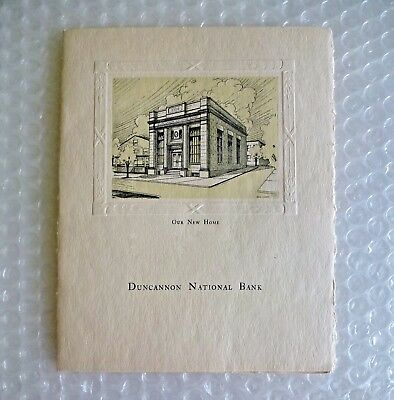 dUNCANNON NATIONAL BANK NEW HOME RELOCATION BROCHURE 1924 HISTORICAL PA neocurio