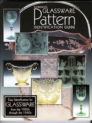 Florence Glassware Pattern Identification Guide Glass Collector Book