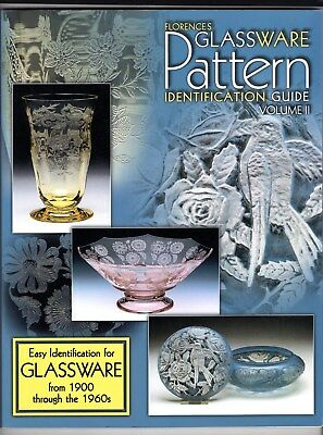 Florence's Glassware Pattern Identification Guide Vol 2 Glass Collector Book