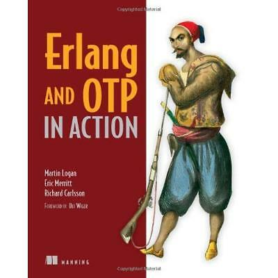 Erlang and OTP in Action - Paperback NEW Martin Logan 2010-12-08