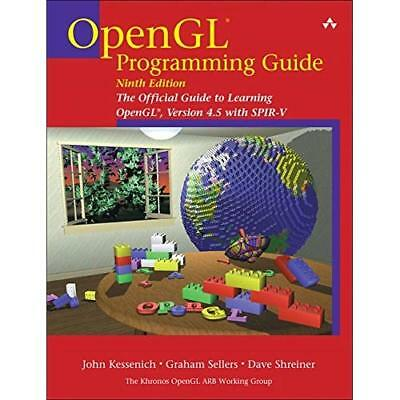 OpenGL Programming Guide: The­Official Guide to Learnin - Paperback NEW Kessenic