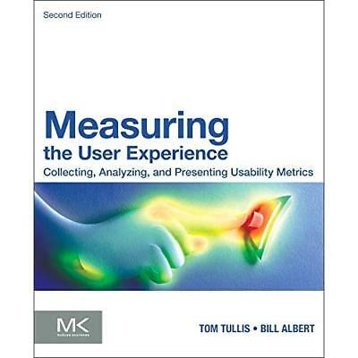 Measuring the User Experience - Paperback NEW William Albert 2013-07-03