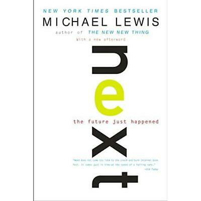 Next: The Future Just Happened (Open Market Edition) - Paperback NEW Lewis, M 20