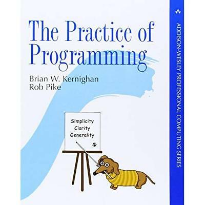 The Practice of Programming (Professional Computing) - Paperback NEW Kernighan,