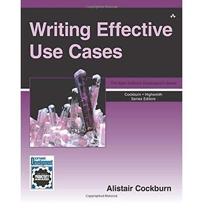 Writing Effective Use Cases (Crystal Series for Softwar - Paperback NEW Cockburn