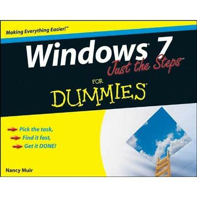 Windows 7 Just the Steps For Dummies - Paperback NEW Muir, Nancy C. 2009-09-15
