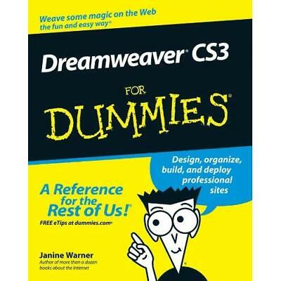 Dreamweaver CS3 for Dummies (For Dummies (Computers)) - Paperback NEW Warner, Ja