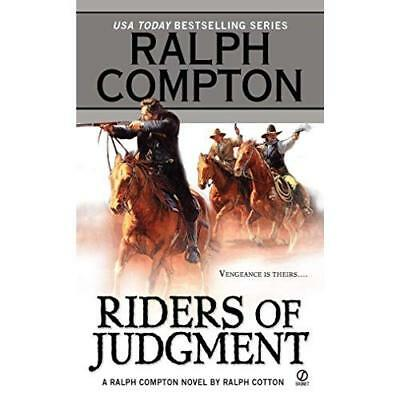 Riders of Judgment: A Ralph Compton Novel - Mass Market Paperback NEW Compton, R