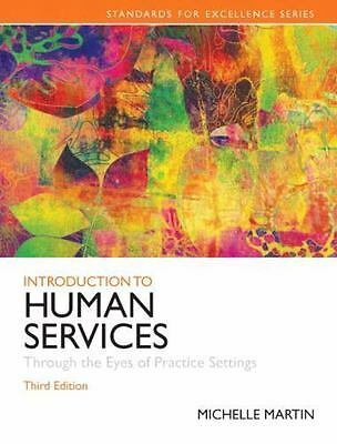 Introduction to Human Services: Through the Eyes of Practice Settings [3rd Editi