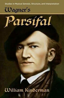 Wagner's Parsifal William Kinderman