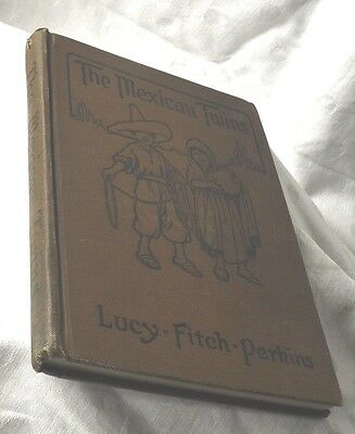 The Mexican Twins, 1915 By Lucy Fitch Perkins, illustrated by the author. Boston