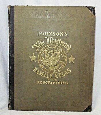 Antique 1860 JOHNSON'S NEW ILLUSTRATED FAMILY ATLAS Hardcover 45 COLOR MAPS