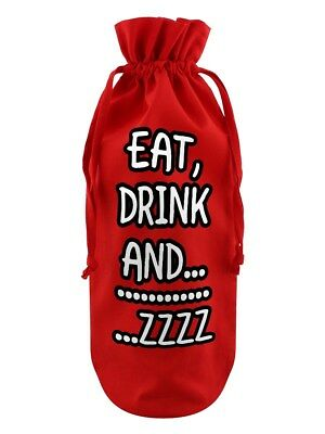 Eat, Drink And....Zzzzzz Red Cotton Drawstring Bottle Bag 17 x 37cm