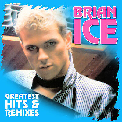 CD Brian Ice Remix e Greatest Hits 2CDs